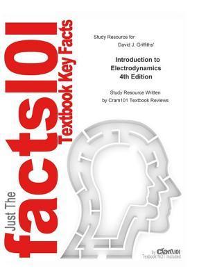 Introduction to Electrodynamics: Physics, Electromagnetism