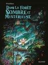 Dans la forêt sombre et mystérieuse by Winshluss