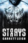 Strays by Garrett Leigh