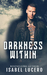 Darkness Within by Isabel Lucero