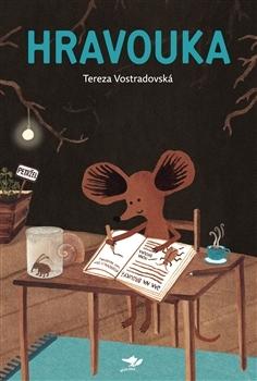 Hravouka by Tereza Vostradovská
