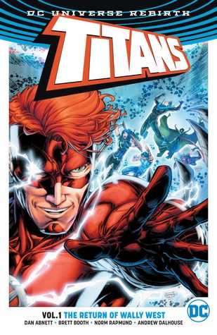 Ebook Titans Vol. 1: The Return of Wally West by Dan Abnett DOC!