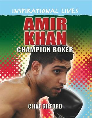 Inspirational Lives: Amir Khan