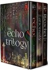 The Echo Trilogy ...