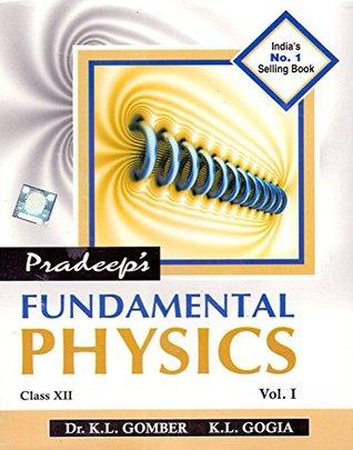Pradeep's Fundamental Physics Vol I&II Class - 12 (Pradeep's Fundamental Physics Vol I&II Class - 12)