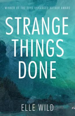 Strange Things Done