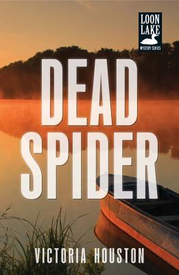 Dead Spider (A Loon Lake Mystery #17)