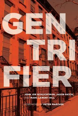 Gentrifier by John Joe Schlichtman