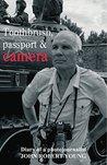 Toothbrush, passport & camera: Diary of a photojournalist