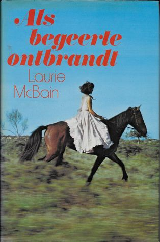Ebook Als begeerte ontbrandt by Laurie McBain read!