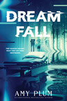 Dreamfall (Dreamfall #1) by Amy Plum