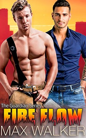 Book Review: Fire Flow (The Guardian - Book 4) by Max Walker