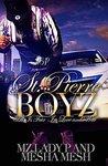St. Pierre Boyz by Mz. Lady P