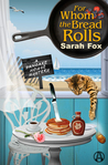 For Whom the Bread Rolls (A Pancake House Mystery #2)