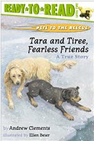 Tara and Tiree, Fearless Friends