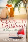 Coconutty Christmas ~ Holiday in Hawaii: A short story (The Escape Series)