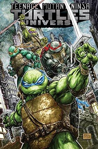 Teenage Mutant Ninja Turtles Universe, Vol. 1: The War to Come