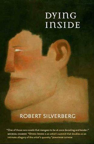 Ebook Dying Inside by Robert Silverberg TXT!