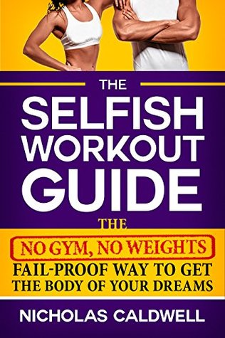 Heal your whole body murchison ebook best deal choice image free the selfish workout guide the no gym no weights fail proof way 32707657 fandeluxe choice image fandeluxe Gallery