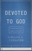 Devoted to God by Sinclair B. Ferguson