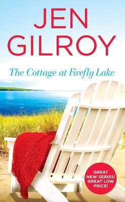 The Cottage at Firefly Lake (Firefly Lake, #1)