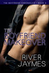 The Boyfriend Makeover by River Jaymes