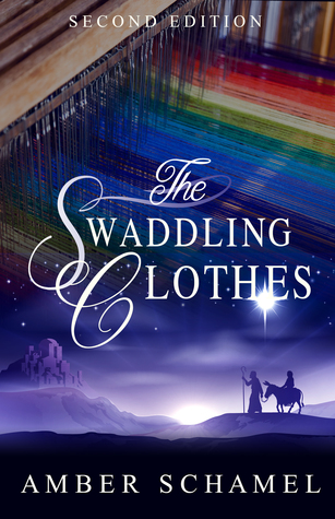 The Swaddling Clothes by Amber Schamel