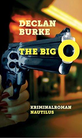 The Big O (A Screwball Noir Book 1)