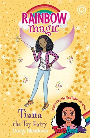 Tiana The Toy Fairy Toys Andme Special Edition By Daisy Meadows