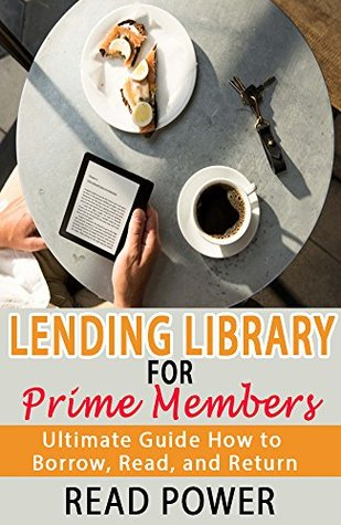 Lending Library for Prime Members: Ultimate Guide How to Borrow, Read, and Return