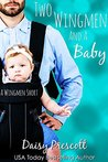 Two Wingmen and a Baby (Wingmen, #3.5)