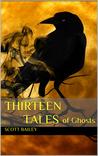 Thirteen Tales (of Ghosts)