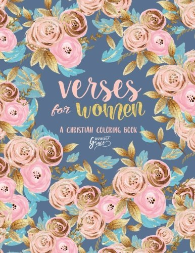Inspired To Grace Verses For Women: A Christian Coloring Book: A Unique Inspirational White & Black Background Bible Verse Adult Coloring Book For ... Spiritual Prayer, Relaxation & Stress Relief)