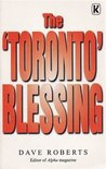 """The """"Toronto"""" Blessing"""