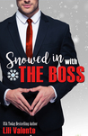 Snowed in With the Boss by Lili Valente
