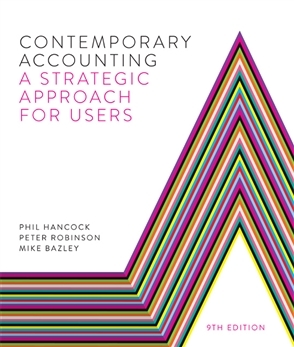 Contemporary Accounting: A Strategic Approach for Users 9th edition