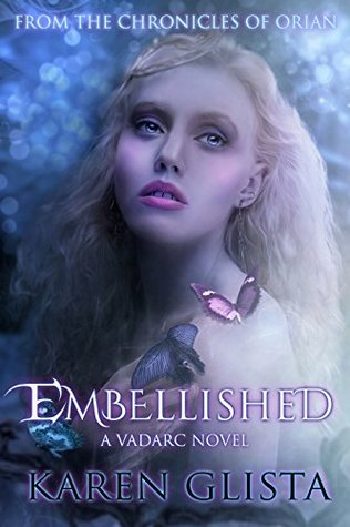 Embellished (Chronicles of Orian Book 1)