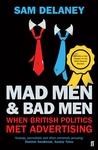 Mad MenBad Men: When British Politics Met Advertising
