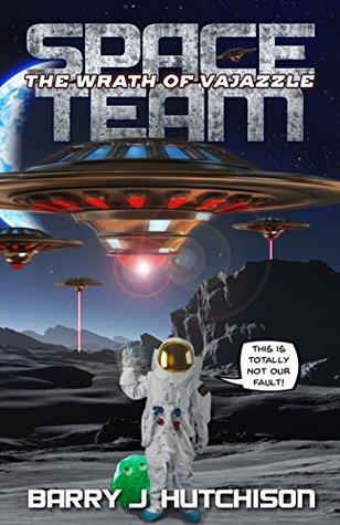 Space Team: The Wrath of Vajazzle (Space Team, #2)