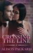 Crossing the Line by Alison Packard