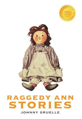 Raggedy Ann Stories (1000 Copy Limited Edition)
