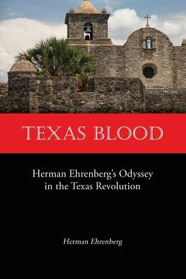 Texas Blood by Herman Ehrenberg