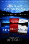 Citizens of Logan Pond Trilogy (Citizens of Logan Pond #1-3)