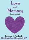 Love and Memory