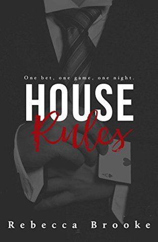House Rules by Rebecca Brooke