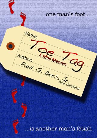Toe Tag: A Mini Macabre