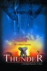 Thunder (Thunder: An Elephant's Journey, #1)