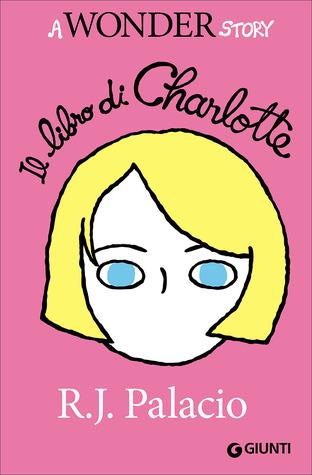 Il libro di Charlotte: A Wonder Story