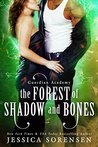 The Forest of Shadow and Bones (Guardian Academy: Dash's Series #1)