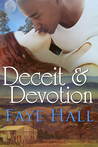 Deceit & Devotion by Faye Hall